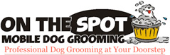 On the Spot Mobile Dog Grooming